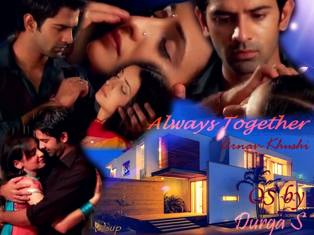 arshi os always together