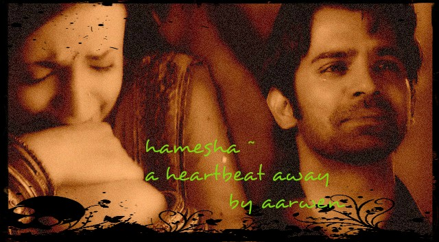 arshi ss Hamesha A heartbeat away chapter 15