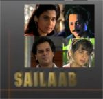 Sailaab – A 1995 Zee TV Classic
